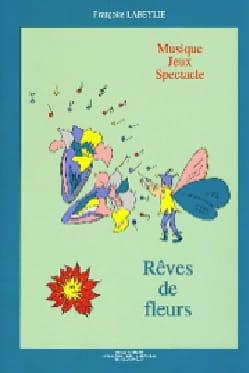 Rêves De Fleurs - Françoise Labeylie - Partition - laflutedepan.com