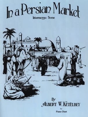 Albert Ketelbey - On a Persian Market. 4 Hands - Sheet Music - di-arezzo.co.uk