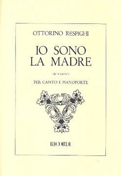 Ottorino Respighi - Io Sono the Madre - Sheet Music - di-arezzo.co.uk