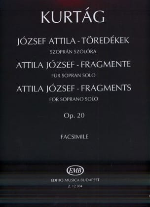 György Kurtag - Jozsef Attila-Töredekek Opus 20 - Partition - di-arezzo.fr