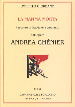 Umberto Giordano - The Mamma Morta. Andrea Chénier - Sheet Music - di-arezzo.co.uk