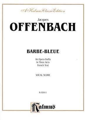 Barbe-Bleue - OFFENBACH - Partition - Opéras - laflutedepan.com