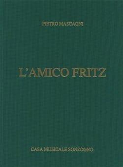 Pietro Mascagni - L'amico Fritz. Relié - Partition - di-arezzo.fr
