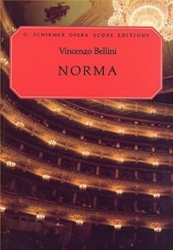 Vincenzo Bellini - Norma - Partition - di-arezzo.fr