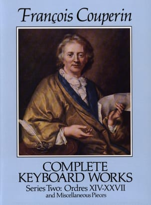 François Couperin - Complete Work. Series 2 Orders 14-27 - Sheet Music - di-arezzo.co.uk