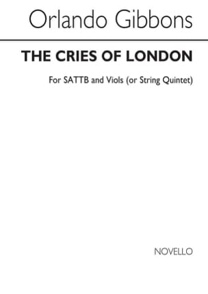 Orlando Gibbons - The Cries Of London - Partition - di-arezzo.fr