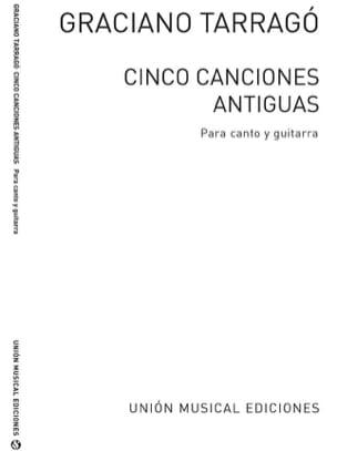 Graciano Tarrago - 5 Canciones Antiguas - Partition - di-arezzo.fr