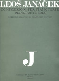 Leos Janacek - Compositions Pour Piano Seul - Partition - di-arezzo.fr
