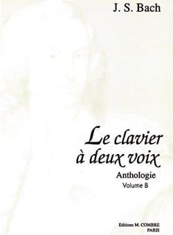Anthologie, le Clavier A 2 Voix Vol B - BACH - laflutedepan.com