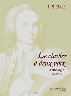 Jean-Sébastien Bach - Le Clavier A 2 Voix Vol A - Partition - di-arezzo.fr
