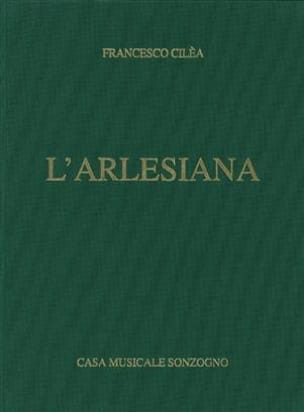 L'arlesiana Francesco Cilea Partition Opéras - laflutedepan