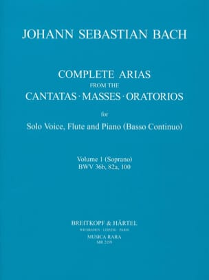 BACH - Complete arias from the cantatas, masses, oratorios Volume 1 - Partition - di-arezzo.fr