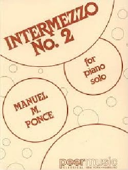 Intermezzo N°2 - Manuel Ponce - Partition - Piano - laflutedepan.com
