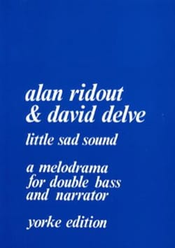 Ridout Alan / Delve David - Little Sad Sound - Partition - di-arezzo.fr