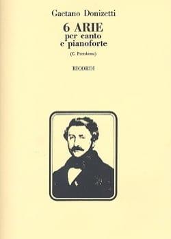 Gaetano Donizetti - 6 Arie - Partition - di-arezzo.fr