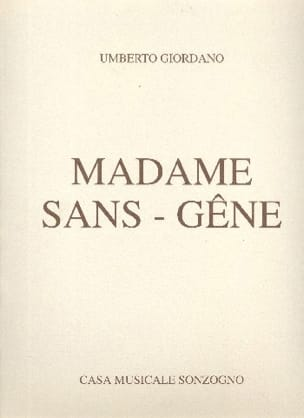 Umberto Giordano - Madame Sans-Gêne - Sheet Music - di-arezzo.co.uk