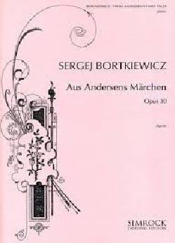 Serge Bortkiewicz - アンデルセンのおとぎ話Opus 30より - 楽譜 - di-arezzo.jp