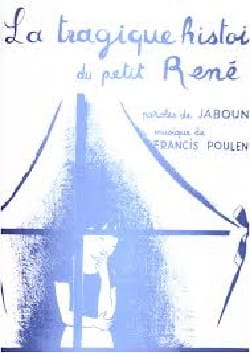 Francis Poulenc - The Tragic History Of Petit René - Sheet Music - di-arezzo.com