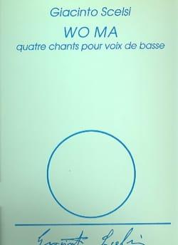 Giacinto Scelsi - Wo Ma - Partition - di-arezzo.fr