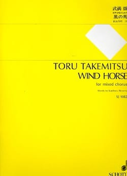 Wind Horse. TAKEMITSU Partition Chœur - laflutedepan