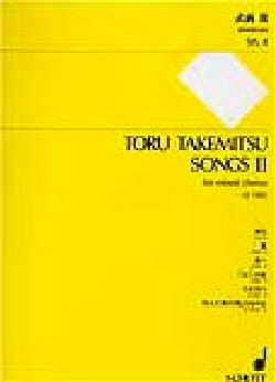 Songs 2 TAKEMITSU Partition Chœur - laflutedepan