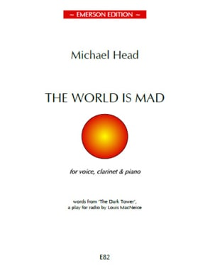 The World Is Mad Michael Head Partition Clarinette - laflutedepan