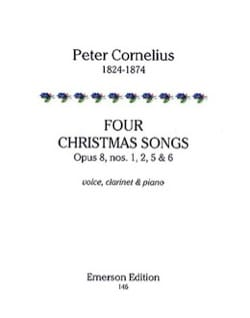 Peter Cornelius - 4 Christmas Songs Opus 8 - Partition - di-arezzo.fr