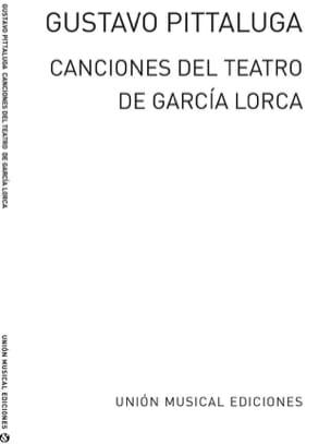 Gustavo Pittalluga - Canciones Del Téatro de Federico Garcia Lorca - Partition - di-arezzo.fr
