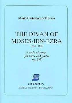 Castelnuovo-Tedesco - The Divan Of Moses-Ibn-Ezra Opus 207 ! - Partition - di-arezzo.fr