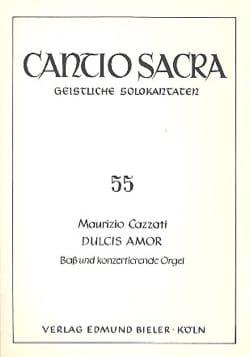 Maurizio Cazzati - Dulcis Amor - Partition - di-arezzo.fr