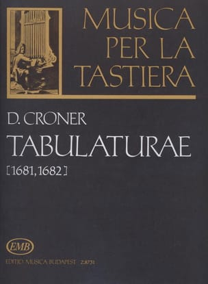 Croner - Tabulaturae 1681-1682 - Sheet Music - di-arezzo.co.uk