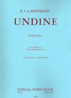 Undine - E.T.A. Hoffmann - Partition - Opéras - laflutedepan.com