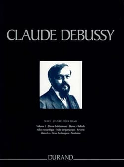 DEBUSSY - Piano Works Series 1 Volume 1. Hardcover - Sheet Music - di-arezzo.co.uk
