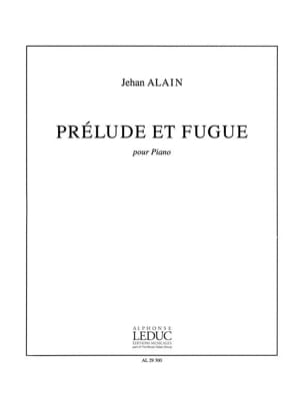 Jehan Alain - Prelude and Fugue - Sheet Music - di-arezzo.co.uk