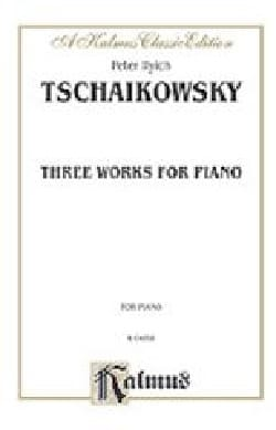 3 Works TCHAIKOVSKY Partition Piano - laflutedepan