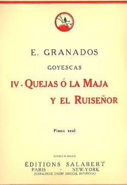 Enrique Granados - Quejas O la Maja Y El Ruisenor - Partition - di-arezzo.fr