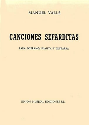 Manuel Valls - Canciones Sefarditas - Sheet Music - di-arezzo.co.uk