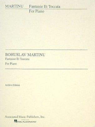Bohuslav Martinu - Fantaisie et Toccata - Partition - di-arezzo.fr