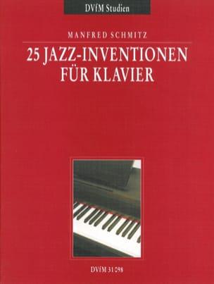 25 Jazz Inventionen Manfred Schmitz Partition Piano - laflutedepan