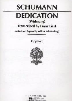 Schumann Robert / Liszt Franz - Dedication (Widmung) - Partition - di-arezzo.fr