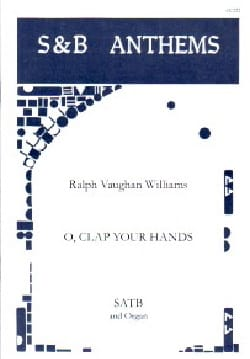 Williams Ralph Vaughan - O, Clap Your Hands - Partition - di-arezzo.fr