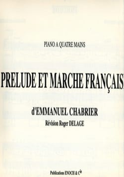 Emmanuel Chabrier - Prelude and French March. 4 Hands - Sheet Music - di-arezzo.co.uk