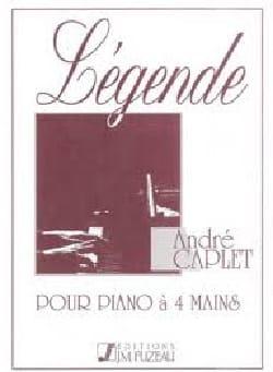 André Caplet - Légende. 4 Mains - Partition - di-arezzo.fr