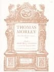 Thomas Morley - The First Book Of Ayres - Sheet Music - di-arezzo.co.uk