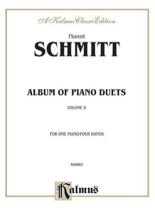 Album Of Piano Duets. Volume 2 - Florent Schmitt - laflutedepan.com