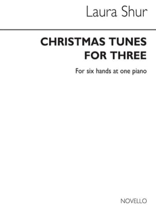 Laura Shur - Christmas Tunes For 3. 6 Mains - Partition - di-arezzo.fr