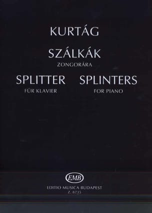György Kurtag - Szalkak. Splinters Opus 6d. - Sheet Music - di-arezzo.co.uk