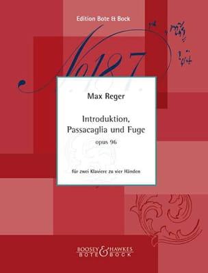 Max Reger - Introduktion, Passacaglia Und Fuge Op. 96. 2 Pianos - Partition - di-arezzo.fr