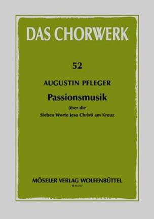 Passionsmusik - Augustin Pfleger - Partition - laflutedepan.com