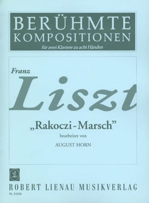Liszt Ferenc / Berlioz Hector - Rakoczi-Marsch. 2 Pianos 8 Hands - Sheet Music - di-arezzo.co.uk